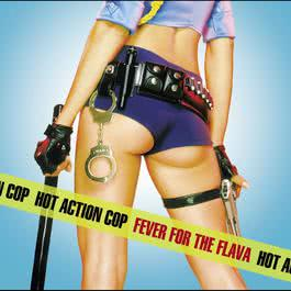 Fever For The Flava (Radio Edit) 2002 Hot Action Cop