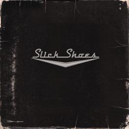 Slick Shoes 2002 Slick Shoes