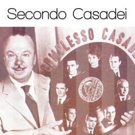 Secondo Casadei: Solo Grandi Successi 2007 Secondo Casadei