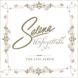 Unforgettable 2005 Selena
