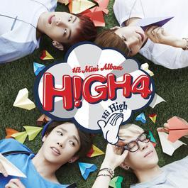 ฟังเพลงอัลบั้ม HIGH4 1st Mini Album 'HI HIGH'