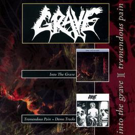 Into the Grave / Tremendous Pain - EP 2012 Grave
