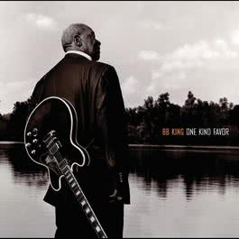 One Kind Favor 2008 B.B.King