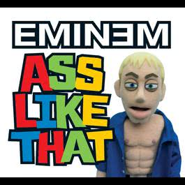 Ass Like That 2005 Eminem