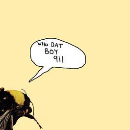 อัลบั้ม Who Dat Boy / 911