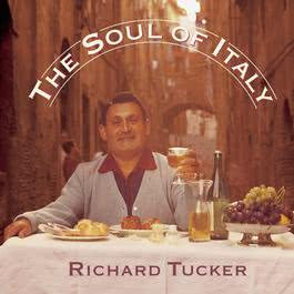 The Soul of Italy 1999 Richard Tucker