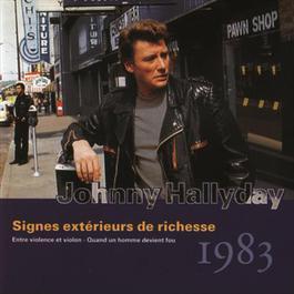 Signes Exterieurs De Richesse - Vol.25 - 1983 1993 Johnny Hallyday