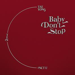 ฟังเพลงอัลบั้ม Baby Don't Stop (Special Thai Version)