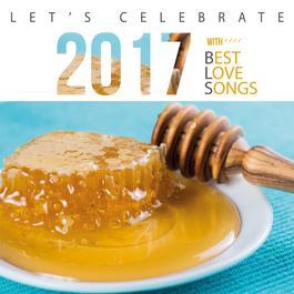 ฟังเพลงอัลบั้ม LET'S CELEBRATE 2017 WITH BEST LOVE SONGS