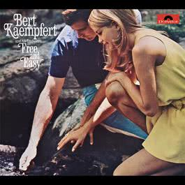 Free And Easy 1970 Bert Kaempfert And His Orchestra