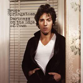 Darkness On the Edge of Town 1978 Bruce Springsteen