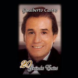 20 Grandes Exitos 2002 Gualberto Castro