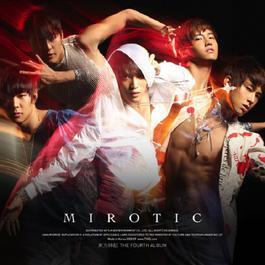 MIROTIC - The 4th Album 2008 TVXQ