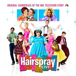 อัลบั้ม Hairspray LIVE! Original Soundtrack of the NBC Television Event
