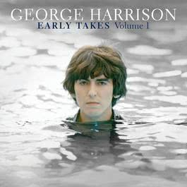 Early Takes Volume 1 2011 George Harrison