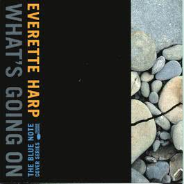 What's Going On 1997 Everette Harp