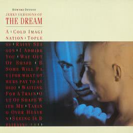 Jerky Versions Of The Dream 2007 Howard Devoto