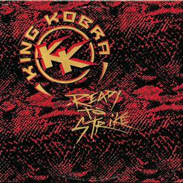 Ready To Strike 1985 King Kobra