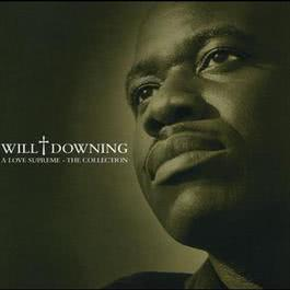 A Love Supreme - The Collection 2002 Will Downing