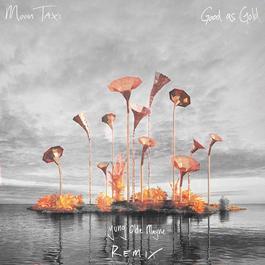 ฟังเพลงอัลบั้ม Good As Gold (Yung Olde Mayne Remix)