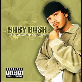 Tha Smokin' Nephew 2003 Baby Bash