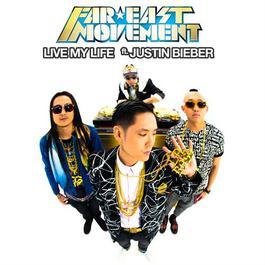 Live My Life 2012 Far East Movement