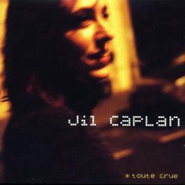 Celle qui disparait 2001 Jil Caplan