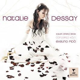 Bellini, Donizetti, Verdi: Italian Opera Arias 2008 Natalie Dessay