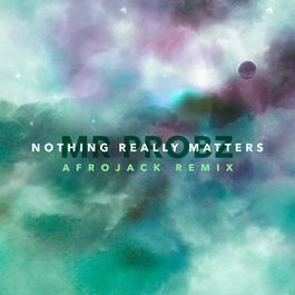 อัลบั้ม Nothing Really Matters