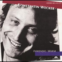 Inwendig Warm 1984 Konstantin Wecker