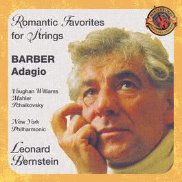 Romantic Favorites for Strings (Expanded Edition) 2004 Leonard Bernstein