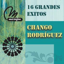 16 Grandes Exitos 1998 Chango Rodriguez