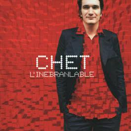 L'Inebranlable 2000 Chet