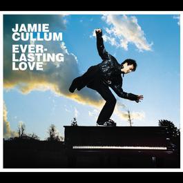 Everlasting Love 2004 Jamie Cullum