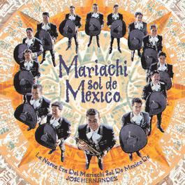 La Nueva Era Del Mariachi Sol De Mexico De Jose Hernandez 1996 Mariachi Sol De Mexico