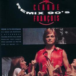 Remix 90's 1990 Claude François