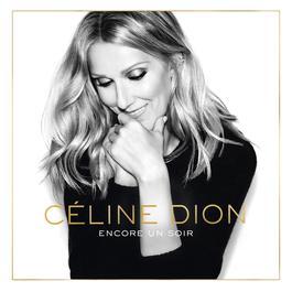 ฟังเพลงอัลบั้ม Encore un soir (Deluxe Edition)