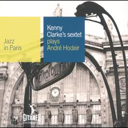 Plays Andre Hodeir 1993 Kenny Clarke