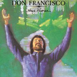 High Praise 1988 Don Francisco