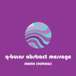 Shame 2001 Q-Burns Abstract Message