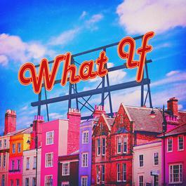 ฟังเพลงอัลบั้ม What If