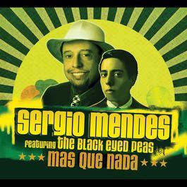 Mas Que Nada 2007 Sergio Mendes
