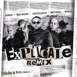 ฟังเพลงอัลบั้ม Explícale (Remix)