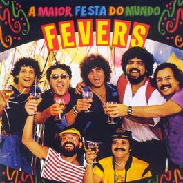 A Maior Festa Do Mundo 2005 The Fevers