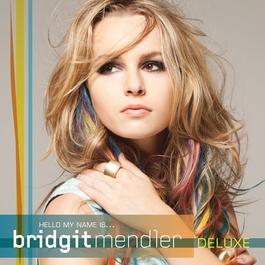 Hello My Name Is... 2012 Bridgit Mendler