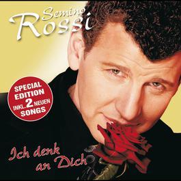 Ich denk an Dich 2006 Semino Rossi