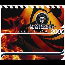 Feel The Heat 2000 2000 Masterboy