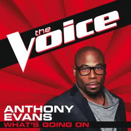 What's Going On 2012 Anthony Evans