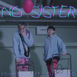 อัลบั้ม No Sister (feat. Diamond)