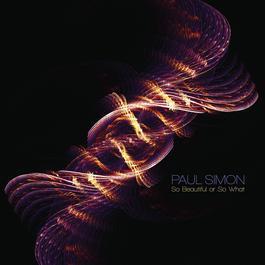 So Beautiful or So What 2011 Paul Simon